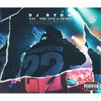 DJ RYOW 216 THE LIVE & REMIX TOUR FINAL & TOKAI × BULLSHIT 2016 LIVE DVD   REMIX EP [CD+2DVD]<初回生産限定 CD