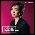三浦大知 EXCITE [CD+DVD]<通常盤> 12cmCD Single