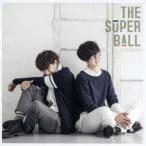 The Super Ball スパボ!スパボ!スパボ!<通常盤> CD