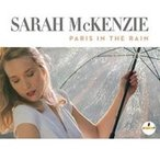 Sarah McKenzie Paris In The Rain CD