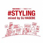 DJ HASEBE aka OLD NICK TOWER RECORDS × WEGO presents #STYLING mixed by DJ HASEBE<タワーレコード限定> CD