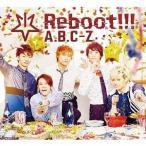 A.B.C-Z Reboot!!! [CD+2DVD+5周年記念スペシャルフォトブック]<初回限定5周年Anniversary盤> 12cmCD Single 特典あり
