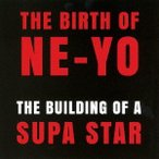 Ne-Yo ビルディング・オブ・ア・スーパー・スター CD