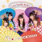 Luce Twinkle Wink☆ go to Romance>>>>> (Bタイプ)<通常盤> 12cmCD Single