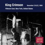 King Crimson コレクターズ・クラブ 1969年11月21,22日 フィルモア・イースト CD