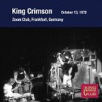 King Crimson コレクターズ・クラブ 1972年10月13日 ズーム・クラブ CD