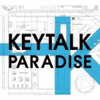 KEYTALK PARADISE [CD+DVD]<初回限定盤A> CD