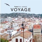 Francfranc Presents VOYAGE CD
