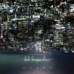 Hello Sleepwalkers シンセカイ [CD+DVD]<初回限定盤> CD ※特典あり