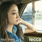 lecca High Street [CD+DVD+スマプラ付] CD 特典あり