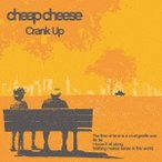 cheap cheese Crank Up CD