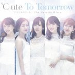 ℃-ute To Tomorrow/ファイナルスコール/The Curtain Rises [CD+DVD]<初回生産限定盤A> 12cmCD Single