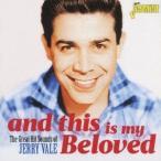Jerry Vale アンド・ディス・イズ・マイ・ビーラヴド グレート・ヒット・サウンド・オブ・ジェリー・ベール CD