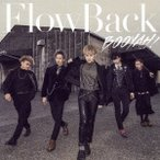 FlowBack BOOYAH! [CD+DVD]<初回生産限定盤> 12cmCD Single 特典あり