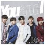 B1A4 You and I<通常盤/初回限定仕様> 12cmCD Single ※特典あり