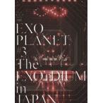 EXO EXO PLANET #3 -The EXO'rDIUM IN JAPAN- [スマプラ付]<通常盤> DVD