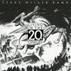 Steve Miller Band リヴィング・イン・ザ・20th・センチュリー<完全生産限定盤> SHM-CD