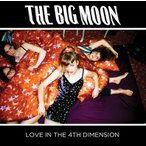 The Big Moon Love In The 4th Dimension CD