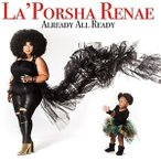 La'Porsha Renae Already All Ready CD