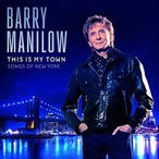 Barry Manilow This Is My Town: Songs Of New York LP