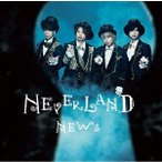 NEWS NEVERLAND<通常盤> CD 特典あり