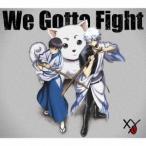 XY We Gotta Fight [CD+DVD]<期間生産限定盤> 12cmCD Single