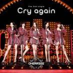 CHERRSEE Cry again (B) [CD+DVD]<初回限定盤> 12cmCD Single