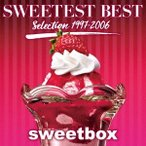 Sweetbox SWEETEST BEST Selection 1997-2006 CD