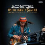 Jaco Pastorius Truth, Liberty & Soul-Live In NYC: The Complete 1982 NPR Jazz Alive! Recording CD