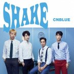 CNBLUE SHAKE (A) [CD+DVD]<初回限定盤> 12cmCD Single 特典あり