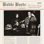 Bobbi Boyle ノー・ラヴ・ソング CD