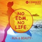 Jonas Blue EDM MAXX presents: NO EDM, NO LIFE. -RUN & BEAUTY-<タワーレコード限定> CD