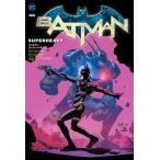 Scott Snyder バットマン:スーパーヘヴィ COMIC