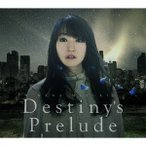 Destiny s Prelude CDシングル 12cm  KICM-1769