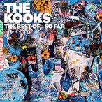 The Kooks The Best Of...So Far (Deluxe Edition) CD