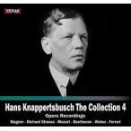 ハンス・クナッパーツブッシュ Hans Knappertsbusch The Collection Vol.4 - Opera Recordings CD
