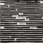 Roger Waters イズ・ディス・ザ・ライフ・ウィ・リアリー・ウォント? CD