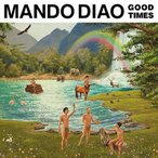 Mando Diao Good Times CD
