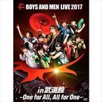 BOYS AND MEN BOYS AND MEN LIVE 2017 in 武道館 -One for All, All for One-<通常盤> DVD