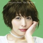 豊崎愛生 love your Best [CD+DVD]<初回生産限定盤> CD