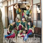 GANG PARADE Beyond the Mountain (Type-A) 12cmCD Single