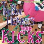 THE BLUE HEARTS ハイ・キックス<初回生産限定盤> LP