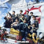 BOYS AND MEN 帆を上げろ! (B) [CD+DVD]<初回限定盤> 12cmCD Single