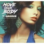 T-Groove Move Your Body CD