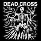 Dead Cross デッド・クロス CD
