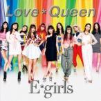 E-girls Love ☆ Queen [CD+DVD]<通常盤> 12cmCD Single 特典あり