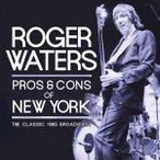 Roger Waters Pros & Cons of New York CD