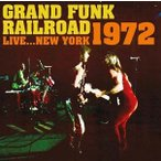 Grand Funk Railroad Live...New York 1972 CD
