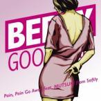 ベリーグッドマン Pain, Pain Go Away feat.MUTSUKI from Softly<完全受注生産限定盤> 12cmCD Single