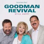 Goodman Revival Still Happy CD